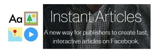 "Instant Articles logo with text ""Instant Articles A new way for publishers to create fast, interactive articles on Facebook."