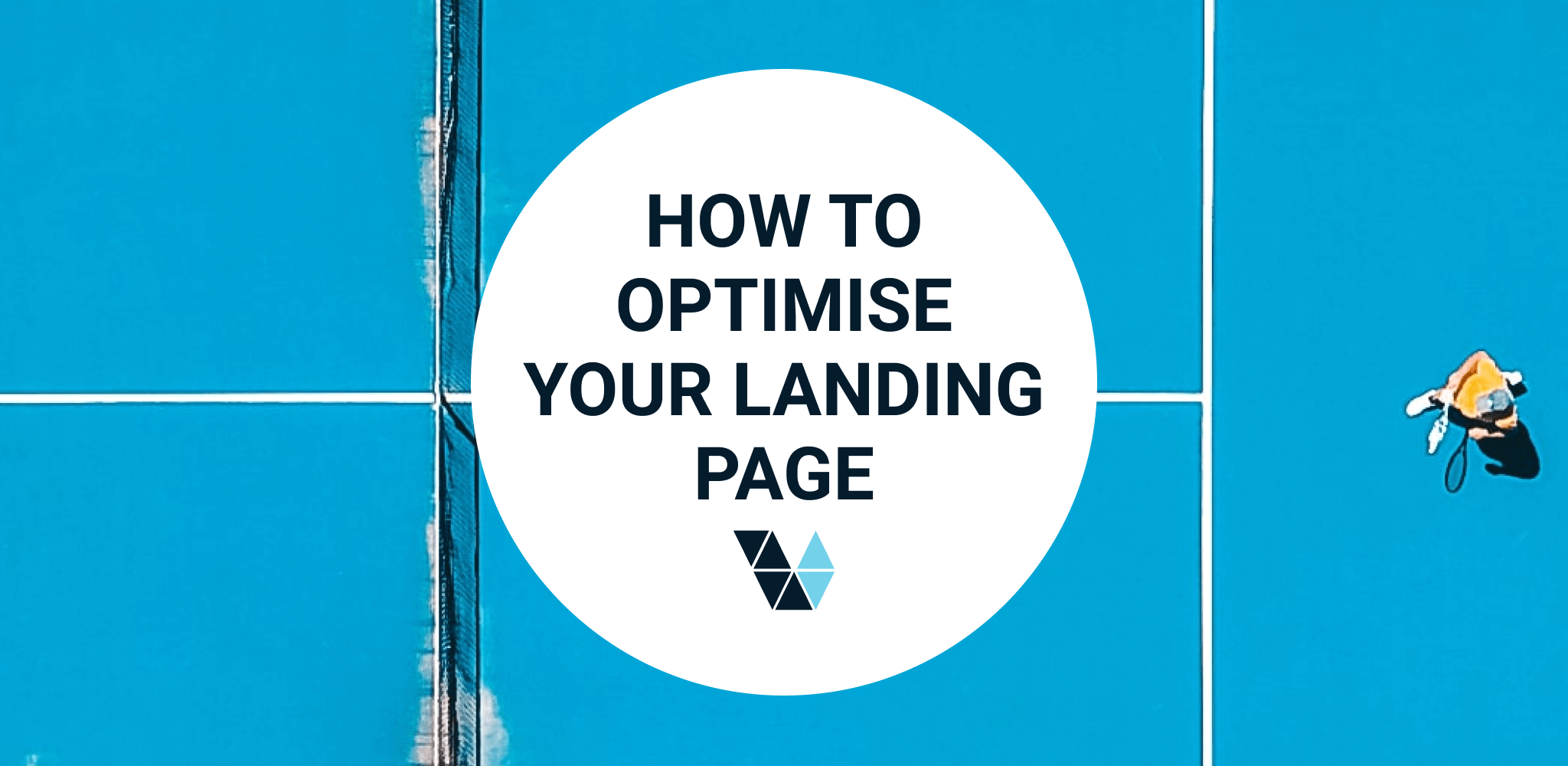 How to Optimise Your Landing Page
