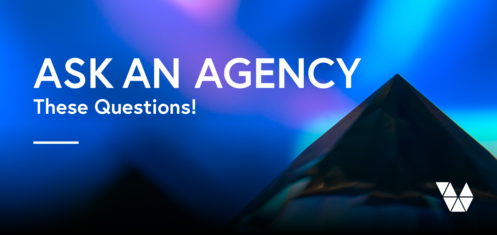 ask an agency these questions, questions to ask an agency