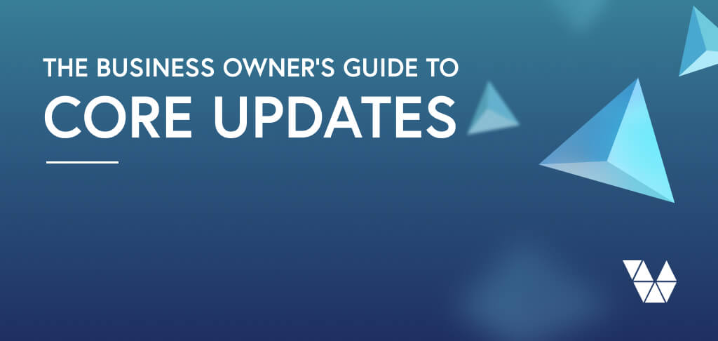 business owner guide to core updates